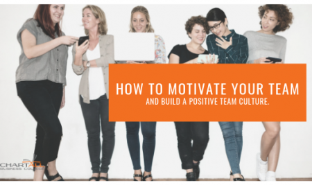 How to motivate your team and build a positive team culture