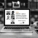 Webinar: COVID-19 – rights of employees in business rescue and liquidation: will it be the same rules?